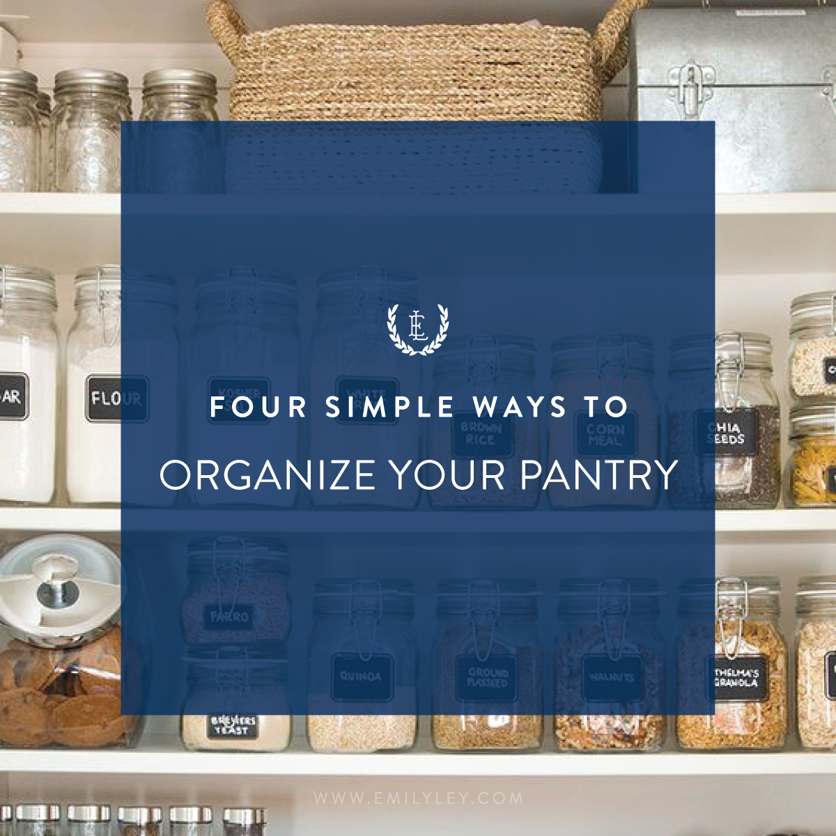 4 Ways To Organize Your Pantry Emily Ley
